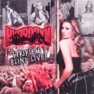 Hydrogyn - Strip 'Em Blind Live! cover art