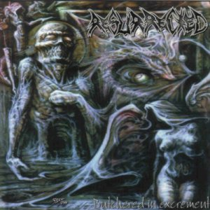 Resurrected - Butchered in Excrement cover art