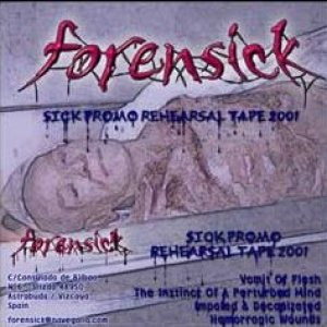 Forensick - Promo Rehearsing Tape cover art