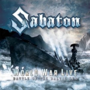 Sabaton - World War Live: Battle of the Baltic Sea cover art