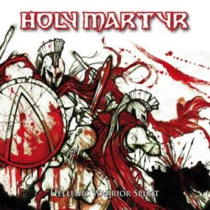 Holy Martyr - Hellenic Warrior Spirit cover art