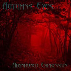 Autumns Eyes - Abandoned Expression cover art