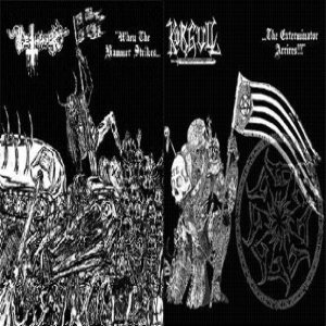 Deathhammer / Körgull the Exterminator - When the Hammer Strikes......The Exterminator Arrives!!! cover art