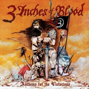 3 Inches Of Blood - Anthems for the Victorious cover art