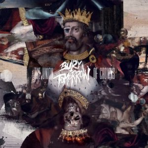 Bury Tomorrow - The Union of Crowns cover art