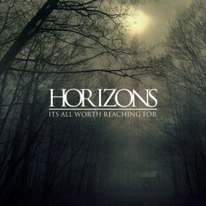 Horizons - It's All Worth Reaching For cover art