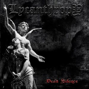 Lycanthropy - Dead Silence cover art