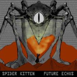 Spider Kitten - Future Echos cover art