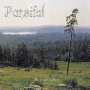 Parsifal - Here from the Past cover art