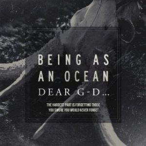 Being As An Ocean - The Hardest Part Is Forgetting Those You Swore You Would Never Forget cover art