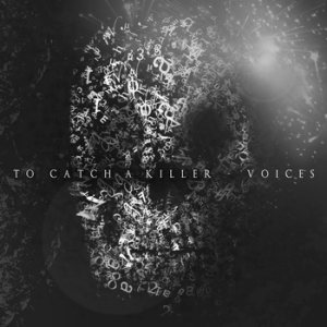 To Catch A Killer - Voices cover art