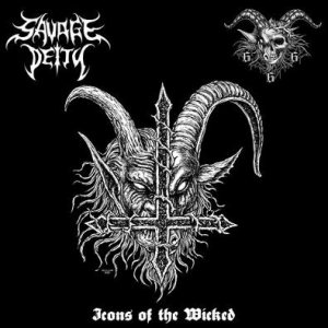 Savage Deity / Goatchrist666 - Icons of the Wicked cover art