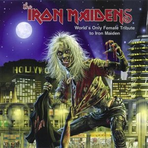 The Iron Maidens - World's Only Female Tribute to Iron Maiden cover art