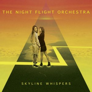 The Night Flight Orchestra - Skyline Whispers cover art