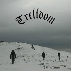 Trelldom - Til Minne cover art