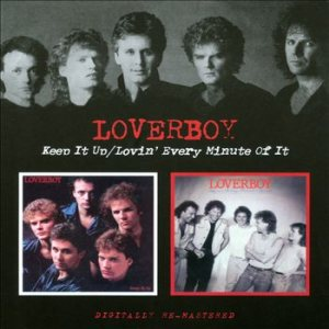 Loverboy - Keep It Up / Lovin' Every Minute of It cover art