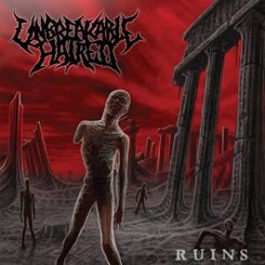 Unbreakable Hatred - Ruins cover art