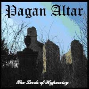Pagan Altar - The Lords of Hypocrisy cover art