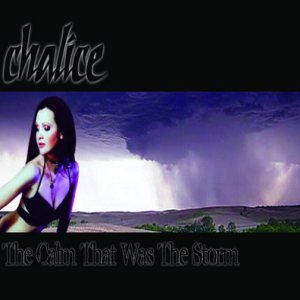 Chalice - The Calm That Was the Storm cover art