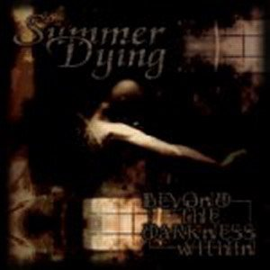 Summer Dying - Beyond the Darkness Within cover art