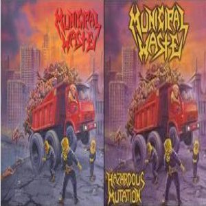 Municipal Waste - Hazardous Mutation cover art