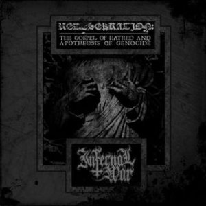 Infernal War - Redesekration: the Gospel of Hatred and Apotheosis of Genocide cover art