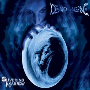 Dead Alone - Slivering Marrow cover art
