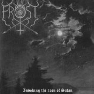 The True Frost - Invoking the Aeon of Satan cover art