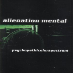 Alienation Mental - Psychopathicolorspectrum cover art
