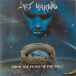 Last Warning - From the Floor of the Well cover art