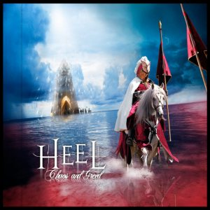 Heel - Chaos and Greed cover art