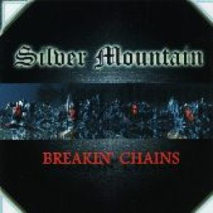 Silver Mountain - Breakin' Chains cover art