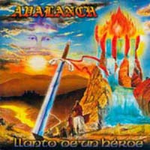 Avalanch - Llanto De Un Heroe cover art