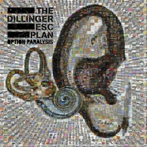 The Dillinger Escape Plan - Option Paralysis cover art