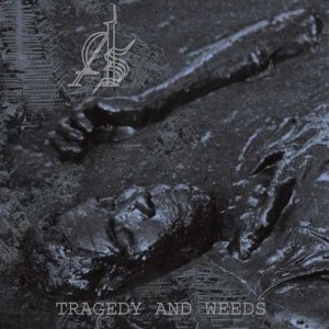 Abstract Spirit - Tragedy and Weeds cover art