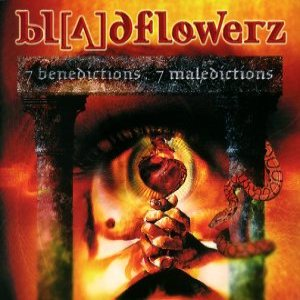 Bloodflowerz - 7 Benedictions / 7 Maledictions cover art