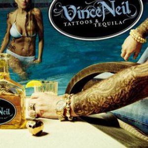 Vince Neil - Tattoos & Tequila cover art