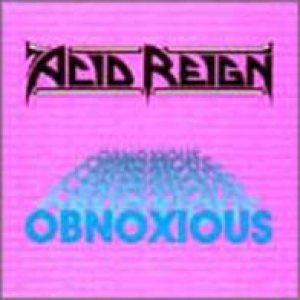 Acid Reign - Obnoxious cover art
