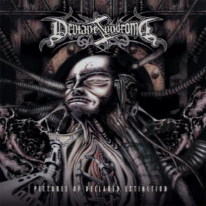 Deviant Syndrome - Pictures of Declared Extinction cover art
