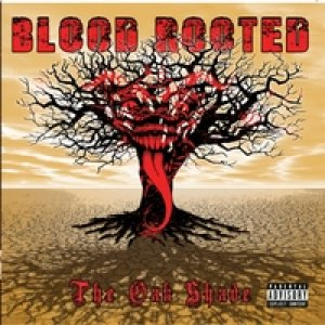 Blood Rooted - The Oak Shade cover art
