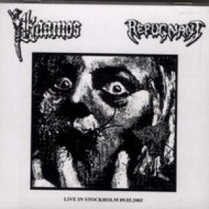 Repugnant / Kaamos - Live in Stockholm 21.03.2003 cover art