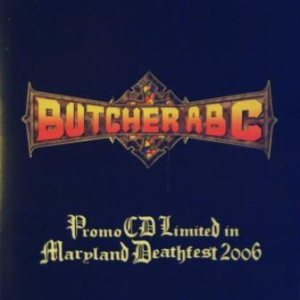 Butcher ABC - Maryland Deathfest 2006 Promo cover art