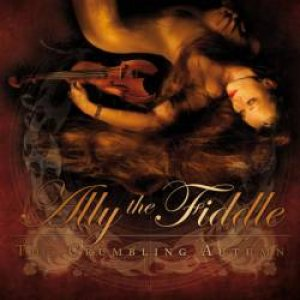 Ally The Fiddle - Crumbling Autumn cover art