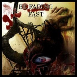 Be Fading Fast - Spill the Hate cover art