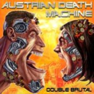 Austrian Death Machine - I Need Your Clothes, Your Boots, and Your Motorcycle cover art