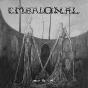 Embrional - Cusp of Evil cover art