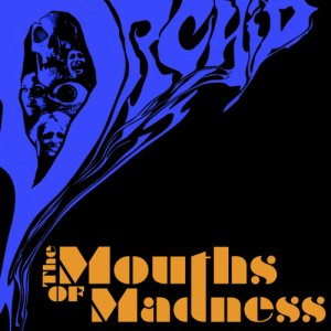 Orchid - The Mouths of Madness cover art