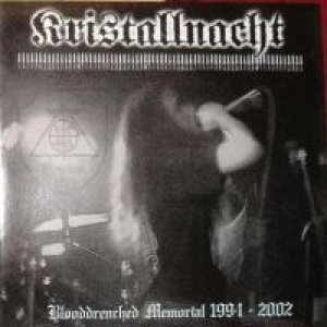 Kristallnacht - Blooddrenched Memorial 1994-2002 cover art