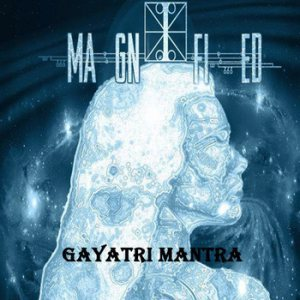 I Magnified - Gayatri Mantra cover art