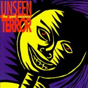Unseen Terror - The Peel Sessions cover art